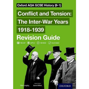 Oxford AQA GCSE History: Conflict and Tension: The Inter-War Years 1918-1939 Revision Guide (9-1) - University Press 9780198422914