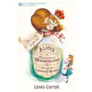 Oxford Children's Classics: Alice's Adventures in Wonderland & Through the Looking-Glass - University Press 9780192738295