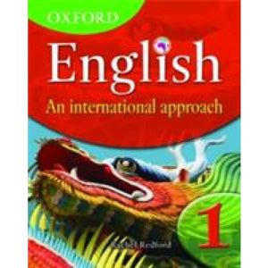Oxford English: An International Approach Students' Book 1 - University Press 9780199126644