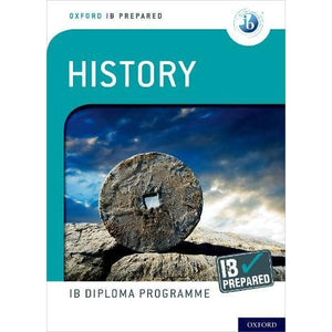 Oxford IB Diploma Programme: Prepared: History - University Press 9780198434283