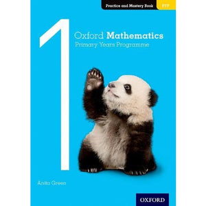 Oxford Mathematics Primary Years Programme Practice and Mastery Book 1 - University Press 9780190312268