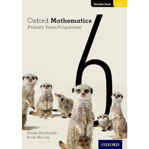 Oxford Mathematics Primary Years Programme Teacher Book 6 - University Press 9780190312381