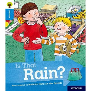Oxford Reading Tree Explore with Biff Chip and Kipper: Level 3: Is That Rain? - University Press 9780198396710
