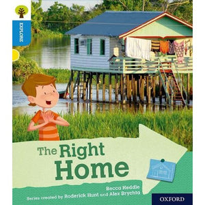 Oxford Reading Tree Explore with Biff Chip and Kipper: Level 3: The Right Home - University Press 9780198396703