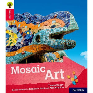 Oxford Reading Tree Explore with Biff Chip and Kipper: Level 4: Mosaic Art - University Press 9780198396789