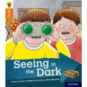 Oxford Reading Tree Explore with Biff Chip and Kipper: Level 6: Seeing in the Dark - University Press 9780198396956