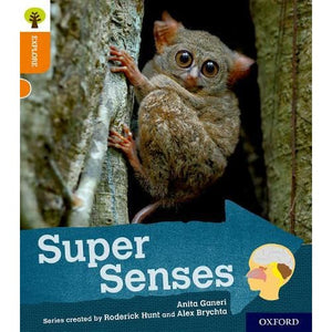 Oxford Reading Tree Explore with Biff Chip and Kipper: Level 6: Super Senses - University Press 9780198396963