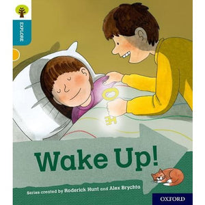 Oxford Reading Tree Explore with Biff Chip and Kipper: Level 9: Wake Up! - University Press 9780198397199