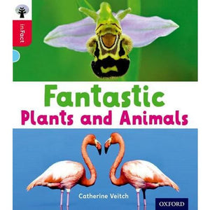 Oxford Reading Tree inFact: Level 4: Fantastic Plants and Animals - University Press 9780198370994