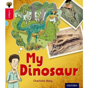 Oxford Reading Tree inFact: Level 4: My Dinosaur - University Press 9780198371007