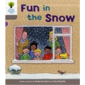 Oxford Reading Tree: Level 1: Decode and Develop: Fun in the Snow - University Press 9780198483748