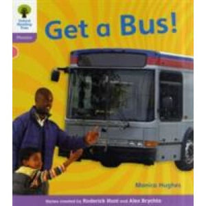 Oxford Reading Tree: Level 1+: Floppy's Phonics Non-Fiction: Get a Bus - University Press 9780198484356