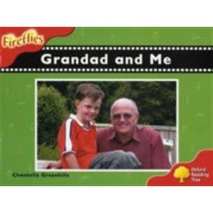 Oxford Reading Tree: Level 4: Fireflies: Grandad and Me - University Press 9780198472865