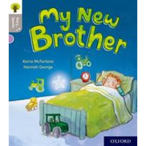 Oxford Reading Tree Story Sparks: Level 1: My New Brother - University Press 9780198414735