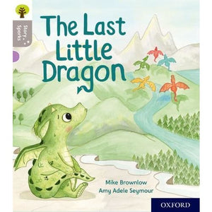 Oxford Reading Tree Story Sparks: Level 1: The Last Little Dragon - University Press 9780198414773