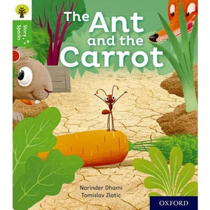 Oxford Reading Tree Story Sparks: Level 2: The Ant and the Carrot - University Press 9780198414919