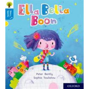 Oxford Reading Tree Story Sparks: Level 3: Ella Bella Boon - University Press 9780198415015