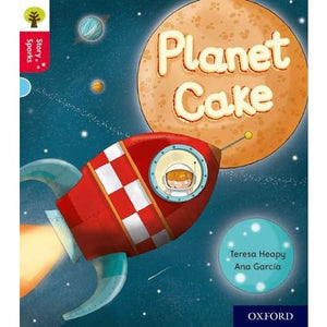 Oxford Reading Tree Story Sparks: Level 4: Planet Cake - University Press 9780198415060