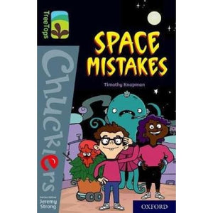 Oxford Reading Tree TreeTops Chucklers: Level 20: Space Mistakes - University Press 9780198420972