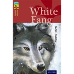 Oxford Reading Tree TreeTops Classics: Level 15: White Fang - University Press 9780198448679