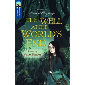 Oxford Reading Tree TreeTops Greatest Stories: Level 14: The Well at the World's End - University Press 9780198306023