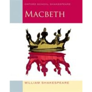 Oxford School Shakespeare: Macbeth - University Press 9780198324003
