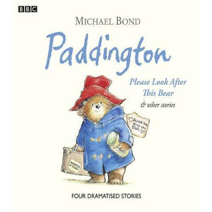 Paddington Please Look After This Bear & Other Stories - BBC Audio