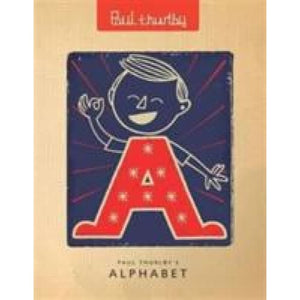 Paul Thurlby's Alphabet - Templar Publishing 9781848770096