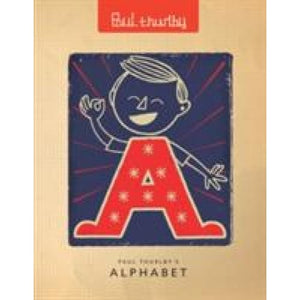 Paul Thurlby's Alphabet Special Signed Edition - Templar Publishing 9781848776180