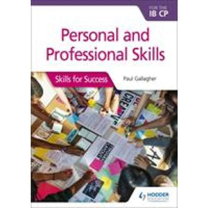 Personal and professional skills for the IB CP: Skills Success - Hodder Education 9781510446601