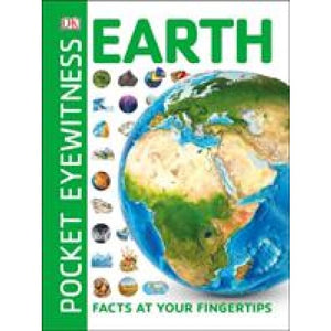 Pocket Eyewitness Earth: Facts at Your Fingertips - Dorling Kindersley 9780241343647