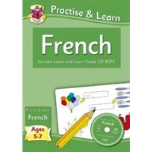 Practise & learn activity books with vocab CD-Rom: French ages 5-7 - CGP Books 9781847629852