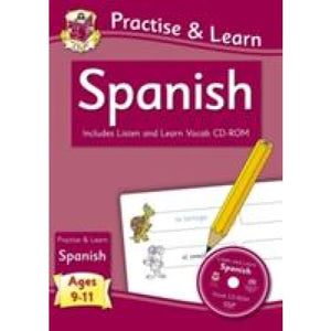 Practise & learn activity books with vocab CD-Rom: Spanish ages 9-11 - CGP Books 9781847629982