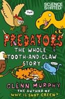 Predators: The Whole Tooth and Claw Story - Pan Macmillan 9781447285045