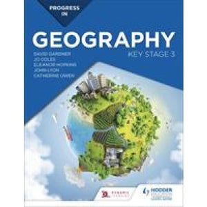 Progress in Geography: Key Stage 3 - Hodder Education 9781510428003