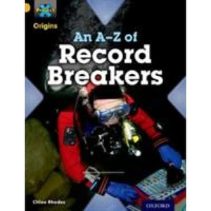 Project X Origins: Gold Book Band Oxford Level 9: Head to Head: An A-Z of Record Breakers - University Press 9780198302148