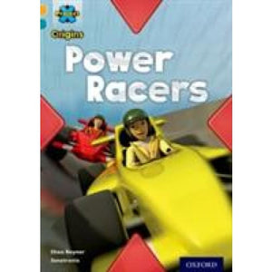 Project X Origins: Gold Book Band Oxford Level 9: Head to Head: Power Racers - University Press 9780198302117