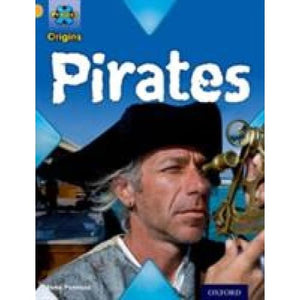 Project X Origins: Gold Book Band Oxford Level 9: Pirates: Pirates - University Press 9780198301981