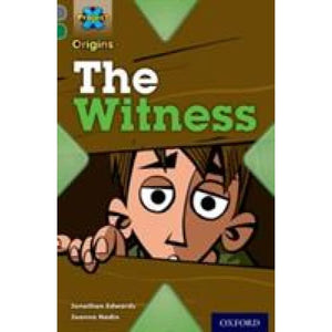 Project X Origins: Grey Book Band Oxford Level 12: Dilemmas and Decisions: The Witness - University Press 9780198303015