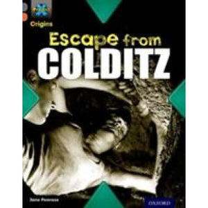 Project X Origins: Grey Book Band Oxford Level 13: Great Escapes: Escape from Colditz - University Press 9780198303107