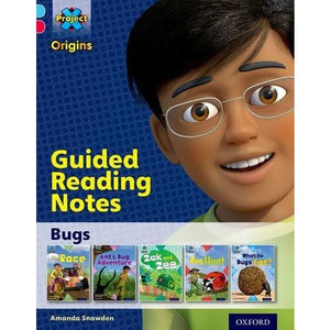 Project X Origins: Light Blue Book Band Oxford Level 4: Bugs: Guided reading notes - University Press 9780198301110