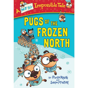 Pugs of the Frozen North - W F Howes 9781510024298