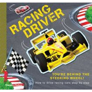 Racing Driver: How to Drive Cars Step by - Thames & Hudson 9780500650264