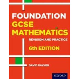 Revision and Practice: GCSE Maths: Foundation Student Book - Oxford University Press 9780198355700