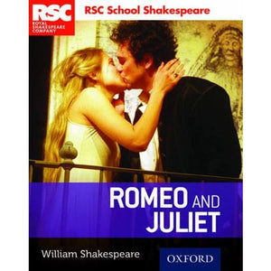 RSC School Shakespeare: Romeo and Juliet - Oxford University Press 9780198364801