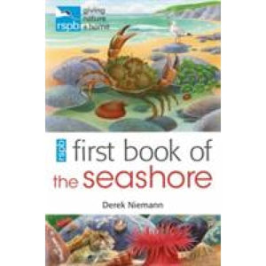 RSPB First Book Of The Seashore - Bloomsbury Publishing 9781408165690