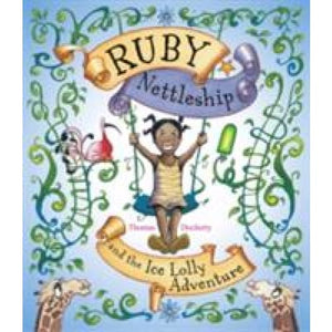 Ruby Nettleship and the Ice Lolly Adventure - Templar Publishing 9781848774094