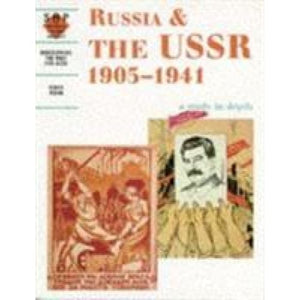 Russia and the USSR 1905-1941: a depth study - Hodder Education 9780719552557