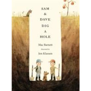 Sam and Dave Dig a Hole - Walker Books 9781406357769