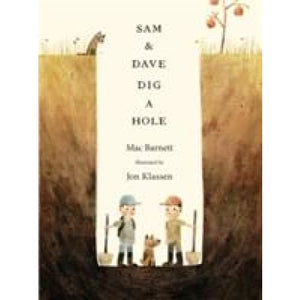 Sam and Dave Dig a Hole - Walker Books 9781406360981